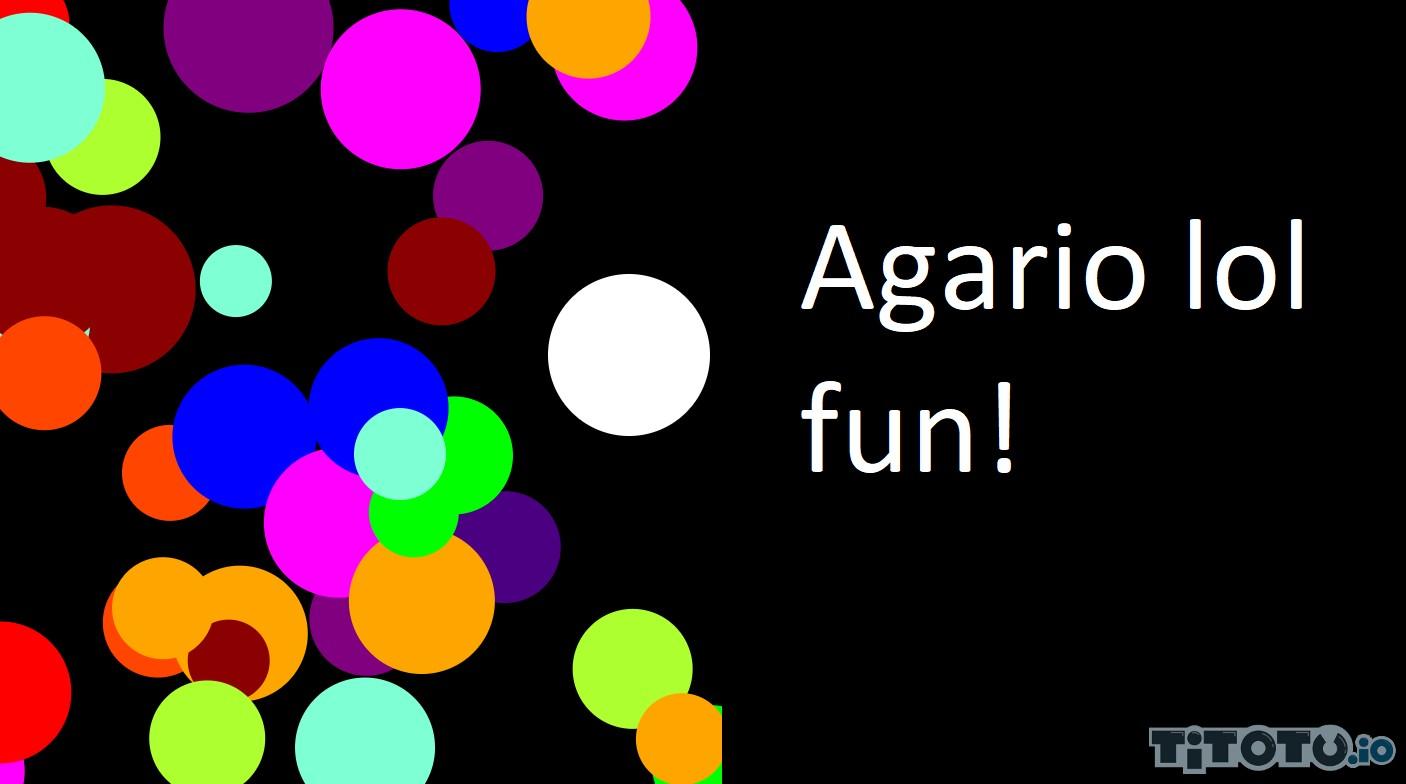 Agario Lol agar lol fun — play for free at titotu.io