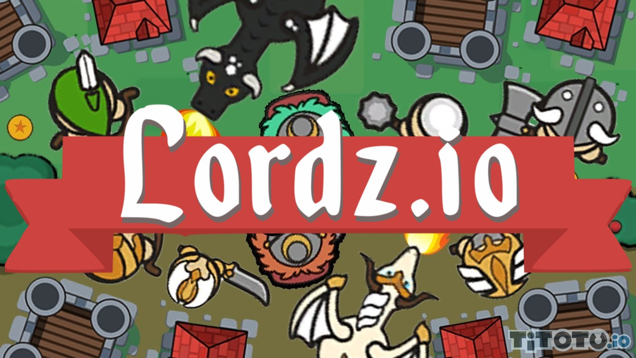 Lordz io — Play for free at Titotu.io  Lordz io — Pl...