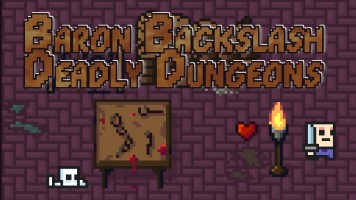 The Deadly Dungeons of Baron Backslash — Jogue de graça em Titotu.io