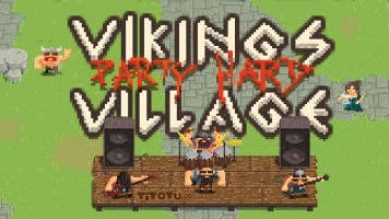 Vikings Village: Hard Party