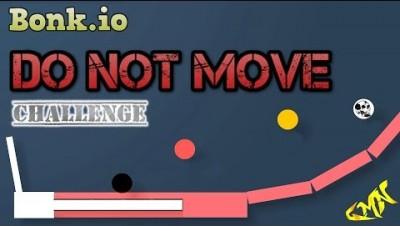 Bonk.io - DO NOT MOVE CHALLENGE