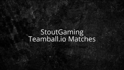 Distractions! 1v1 Teamball.io Matches: StoutGaming