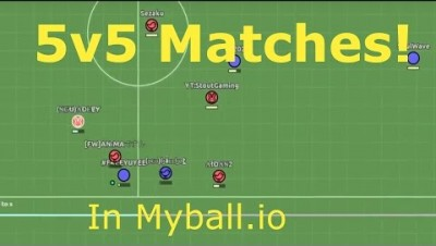 Domination!!! 5v5 Matches : Myball.io