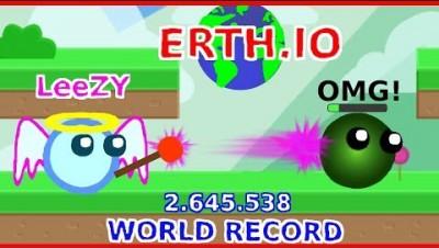 ERTH.IO HUGE WORLD RECORD 2.645.538 BEST EPIC KILLS NEW ERTH.IO UPDATE | BY LeeZY ERTH.IO