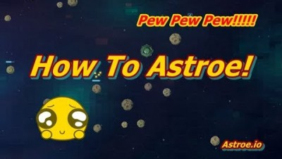 How To Astroe.io Tutorial!