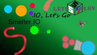 Let's Play .IO Episode 10 - Smelter.IO