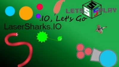 Let's Play .IO   Episode 13 - LaserSharks.IO