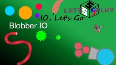 Let's Play .IO Episode 17 - Blobber.IO