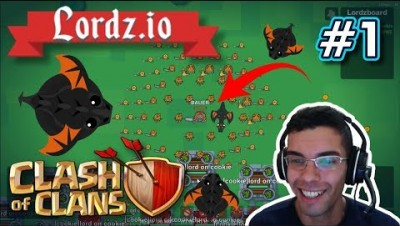 Lordz.io - MOPE.IO + CLASH OF CLANS AO VIVO - Gameplay #1