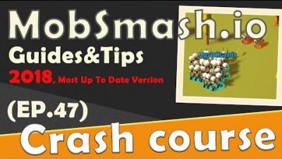 MobSmash.io in 90 seconds! ( Tip & Tricks included ) | #Random.io Crash Course 47 | MobSmashio