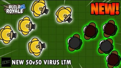 New! 50v50 Virus Mode LTM || BuildRoyale.io