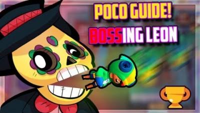 POCO vs LEON!!  BRAWL STARS POCO BRAWLER GUIDE!! (Brawl Stars Tips & Tricks)