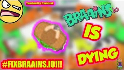 PSA!: MUST WATCH [#FIXBRAAINS.IO] Braains.io is dying | M0de fix the io game