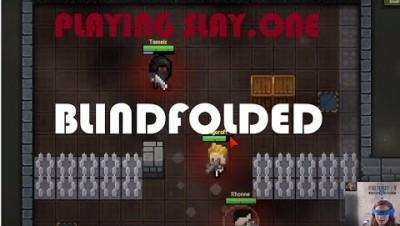 Slay.one Blindfold Challenge w/Mycroft