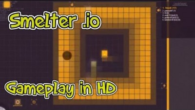 Smelter.io - Gameplay HD