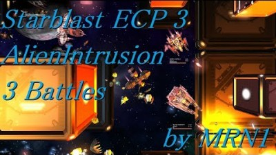 Starblast ECP 3【Alien Intrusion 3 Battles】2019/04/08~04/11 by MRN1