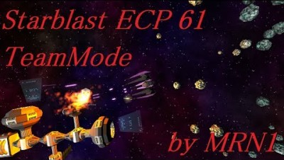 Starblast ECP 61 TeamMode【Omega Albiraris Bastion】by MRN1