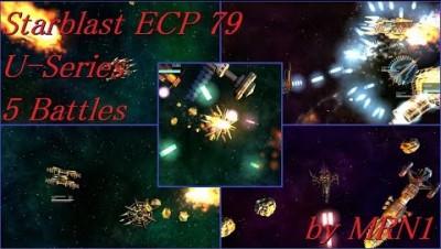 Starblast ECP 79【U-Series 5 Battles】2019/04/21~04/29by MRN1