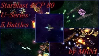 Starblast ECP 80【U-Series 5 Battles】2019/05/02~05/10 by MRN1