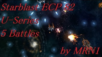 Starblast ECP 82【U-Series 5 Battles】2019/06/08~06/19 by MRN1