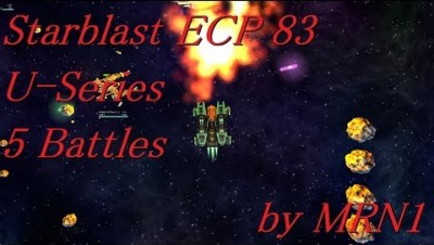 Starblast ECP 83【U-Series 5 Battles】2019/07/03~07/14 by MRN1