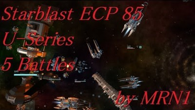 Starblast ECP 85【U-Series 5 Battles】2019/07/22~07/29 by MRN1