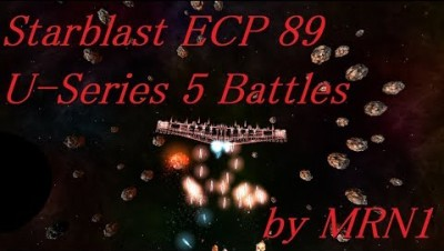 Starblast ECP 89【U-Series 5 Battles】2019/08/17~08/21 by MRN1