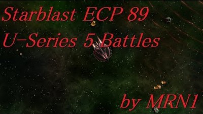 Starblast ECP 89【U-Series 5 Battles】2019/08/22~08/23 by MRN1