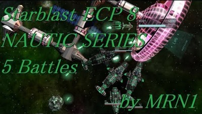 Starblast ECP 8【NAUTIC SERIES 5 Battles】2019/05/16~06/18 by MRN1