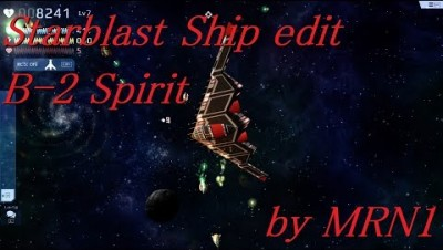 Starblast Ship edit part1【B-2 Spirit】by MRN1