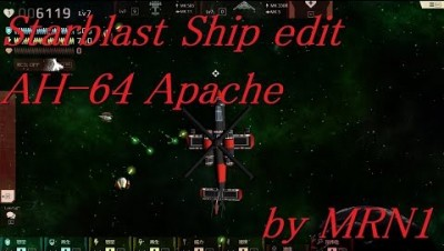 Starblast Ship edit Part4【AH-64 Apache】by MRN1