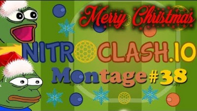 «X-Mas/Winter Edition» –  NITROclash.io Montage #38 ️️